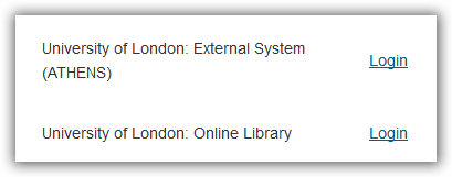 University of London: External System (Athens) or University of London: Online Library (Portal).